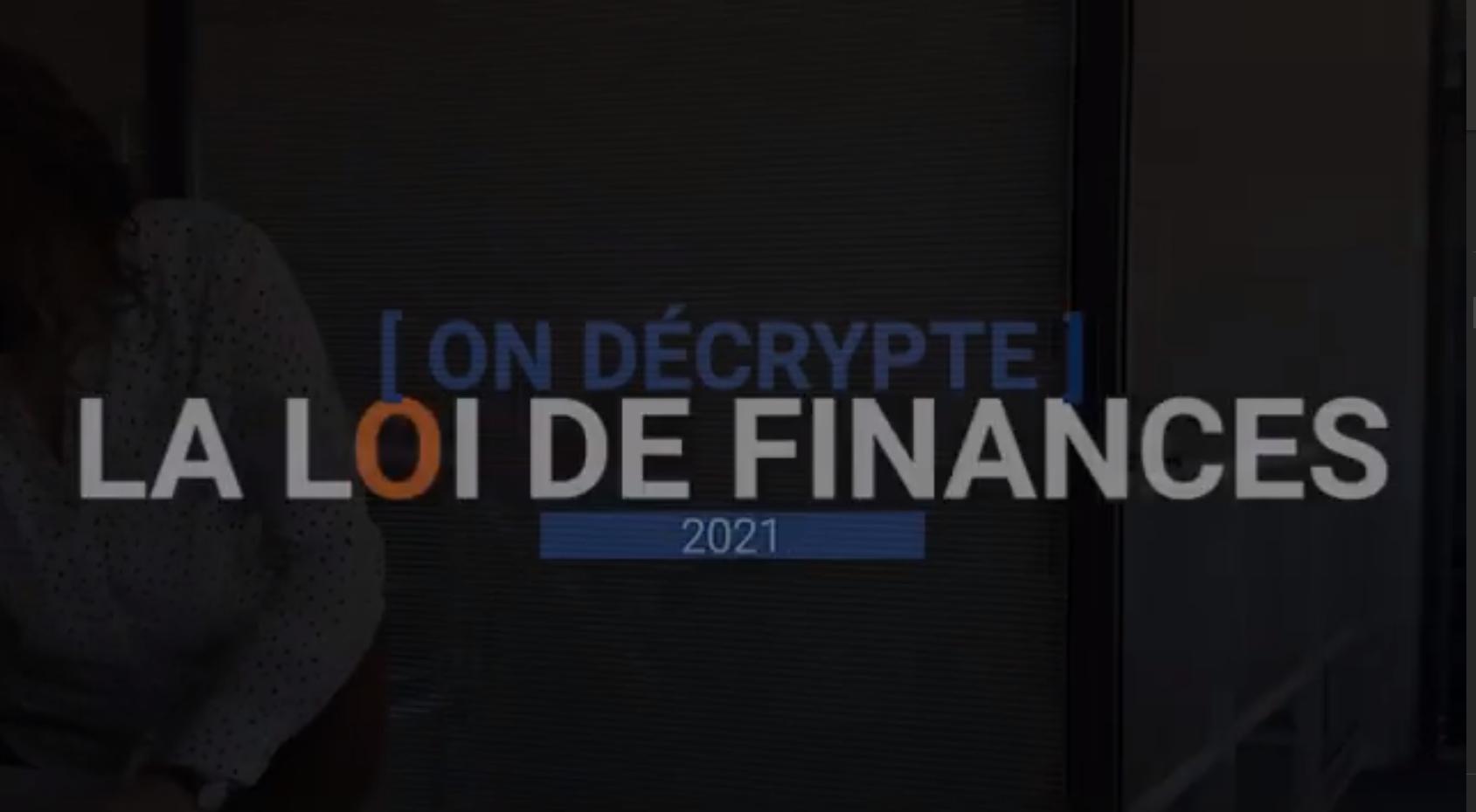 On décrypte la loi de finances 2021